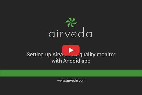 Tutorial - Setting up your Airveda monitor to connect with Android app